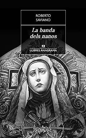 La banda dels nanos (LLIBRES ANAGRAMA Book 952) (Catalan Edition ...