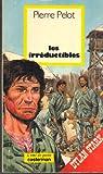 Dylan Stark, Tome 6 : Les Irréductibles par Pelot