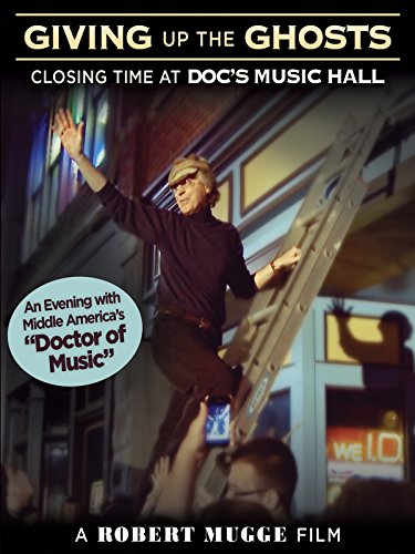 Giving Up The Ghosts: Closing Time At Doc's Music Hall
