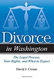 Divorce in Washington: The Legal Process, Your Rights, and What to Expect