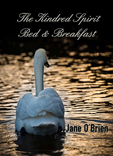 The Kindred Spirit Bed & Breakfast (White Pine Trilogy Book 3)