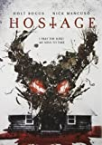 Hostage by Holt Boggs