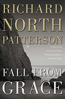Fall from Grace: A Novel by [Patterson, Richard North]