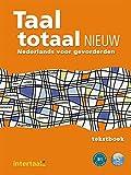 Taal totaal nieuw. Kursbuch: Nederlands voor gevorderden