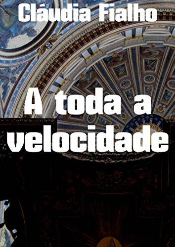 A toda a velocidade (Portuguese Edition)