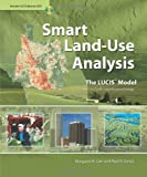 Smart Land-Use Analysis: The LUCIS Model. Land Use Conflict Identification Strategy