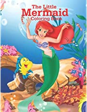The little mermaid coloring book: 72 plus images for kids and adults to color your favorite characters: The little mermaid is obsessed by the thought of being transformed from a mermaid into a human being.