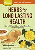 Herbs for Long-Lasting Health: How to Make and
