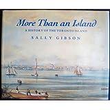 More Than an Island: a History of the Toronto Island