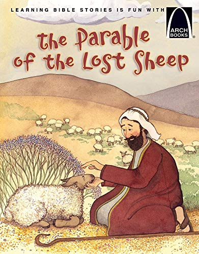 The Parable of the Lost Sheep (Arch Books)