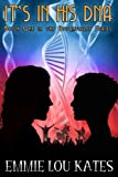It's in his DNA (The Stormforce Series Book 1)