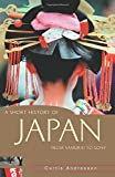 img - for A Short History of Japan: From Samurai to Sony (A Short History of Asia series) book / textbook / text book
