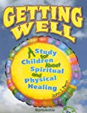 Getting Well, John I. Penn, 0687007208
