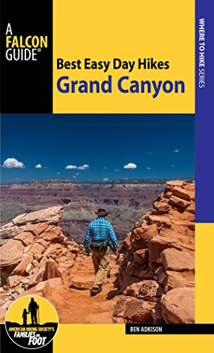 Best Easy Day Hiking Guide and Trail Map Bundle: Grand Canyon National Park (Best Easy Day Hikes Series) (Best Grand Canyon Day Hikes South Rim)