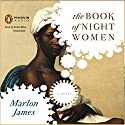 The Book of Night Women Audiobook by Marlon James Narrated by Robin Miles