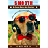Smooth: An Avery Barks Dog Mystery (Avery Barks Cozy Dog Mysteries Book 10)