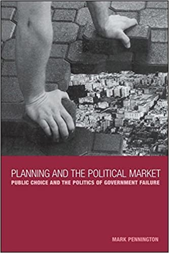Book Planning and the Political Market: Public Choice and the Politics of Government Failure