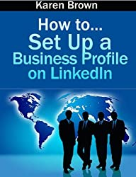How to... set up a business profile on LinkedIn (English Edition)