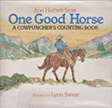 One Good Horse, Ann Herbert Scott, 0688091474