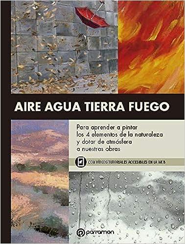 Aire Agua Tierra Fuego por María José Barrera Garrido epub
