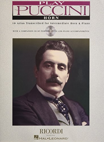 (Play Puccini: 10 Arias Transcribed for Horn & Piano)
