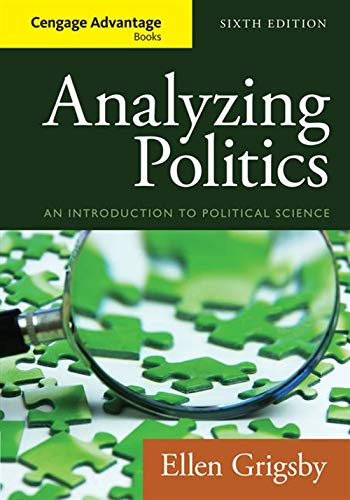 Analyzing Politics (Cengage Advantage Books) (Analyzing Politics An Introduction To Political Science)