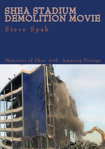 Shea Stadium Citi Field (Shea Stadium Demolition Movie)