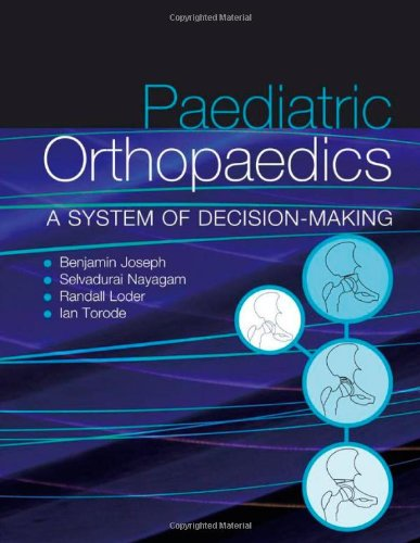 Paediateic Orthopaedics A System of Decision-making