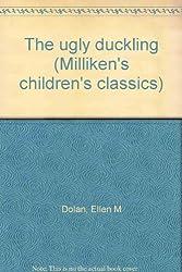 The ugly duckling (Milliken's children's classics)