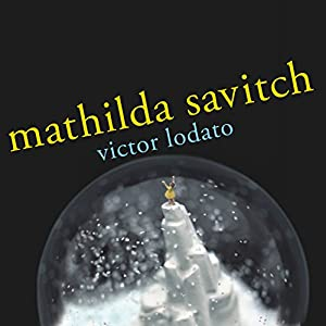 Mathilda Savitch Audiobook