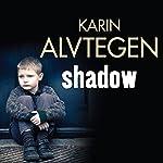 Shadow | Karin Alvtegen
