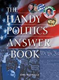 The Handy Politics Answer Book, Gina Misiroglu, 1578591392