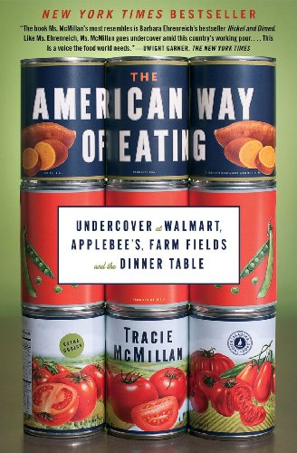 the-american-way-of-eating-undercover-at-walmart-applebees-farm-fields-and-the-dinner-table