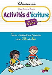 Activités d'écriture avec Lila et Noé