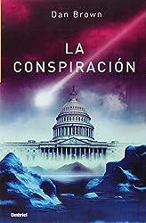 La Conspiracion/Deception Point (Spanish Edition)