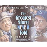 Greatest Story Never Told, The