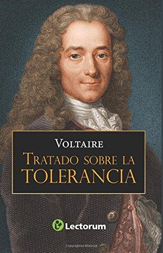 Tratado sobre la tolerancia (Spanish Edition) [Voltaire] (Tapa Blanda)