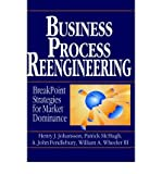 img - for [(Business Process Reengineering: Breakpoint Strategies for Market Dominan )] [Author: Henry J. Johansson] [Aug-1993] book / textbook / text book