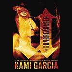 Unbreakable: The Legion   Kami Garcia
