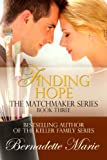 Finding Hope (The Matchmaker Series Book 3)