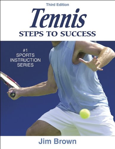 Tennis: Steps to Success - 3rd Edition (Steps to Success Sports Series)