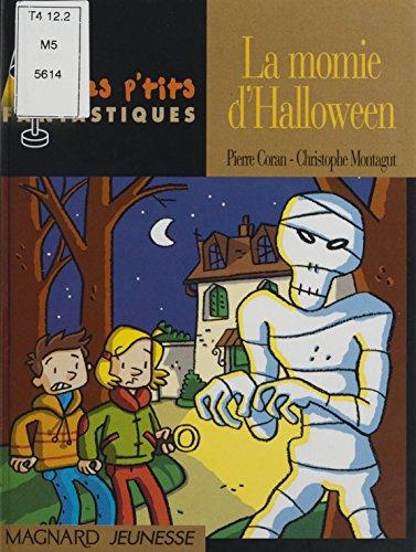 La momie d'Halloween (French Edition) ()