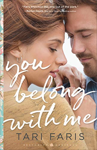 You Belong with Me (Restoring Heritage Book #1) by [Faris, Tari]