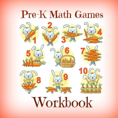 Counting Game Kindergarten - Pre-K Math Games Workbook (Counting and Numbers Games for Preschool kids-Kindergarten Preparation) (Volume 4)