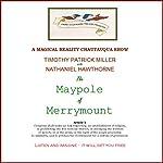 The Maypole of Merrymount | Nathaniel Hawthorne