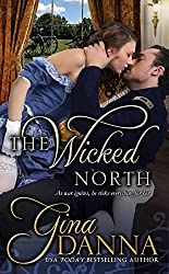 The Wicked North (Hearts Touched By Fire Book 1)
