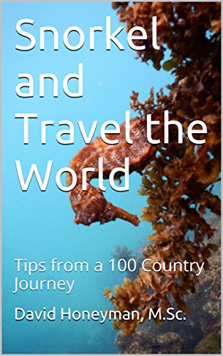 Snorkeling and Traveling the World: Tips from a 100 Country Journey