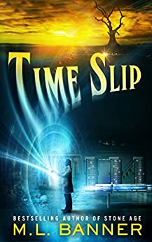Time Slip by [Banner, ML]
