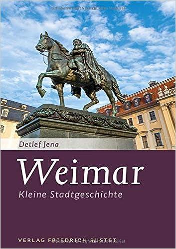 Weimar: Kleine Stadtgeschichte