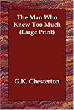 Man Who Knew Too Much, G. K. Chesterton, 1406821853